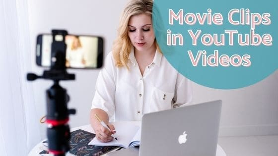 Movie Clips in YouTube Videos - blog 1